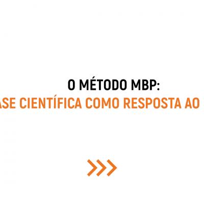 """O """"PORQUÊ"""" DENTRO DO MÉTODO MBP"""