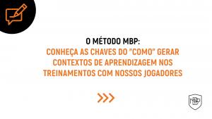 """Read more about the article O """"COMO"""" DENTRO DO MÉTODO MBP"""