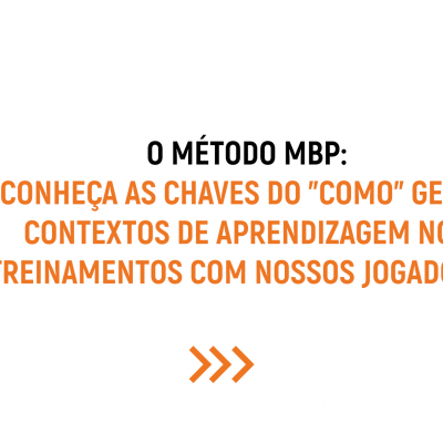 """O """"COMO"""" DENTRO DO MÉTODO MBP"""